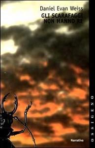 Weiss - Gli scarafaggi non hanno re